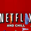 How To Netflix & Chill With Your Side Chick